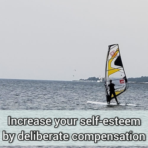 Increase your self-esteem by deliberate compensation